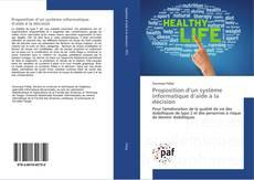 Bookcover of Proposition d'un système informatique d'aide à la décision