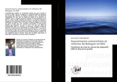 Couverture de Gouvernance universitaire et reforme de Bologne en RDC