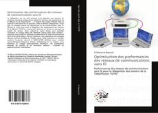 Bookcover of Optimisation des performances des réseaux de communications sans fil