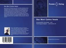 Bookcover of Das Wort Gottes heute