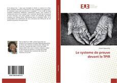 Bookcover of Le systeme de preuve devant le TPIR