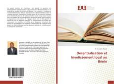 Couverture de Décentralisation et Invetissement local au Bénin