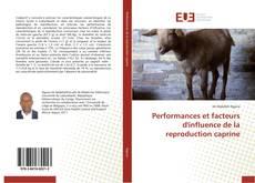 Borítókép a  Performances et facteurs d'influence de la reproduction caprine - hoz