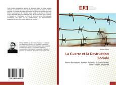La Guerre et la Destruction Sociale的封面