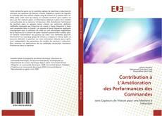Bookcover of Contribution à L'Amélioration des Performances des Commandes
