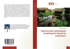 Portada del libro de Deterministic hydrological modelling for flood risk assessment