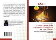Bookcover of La transposition de la directive communautaire en zone CEMAC
