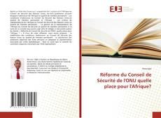 Bookcover of Réforme du Conseil de Sécurité de l'ONU quelle place pour l'Afrique?