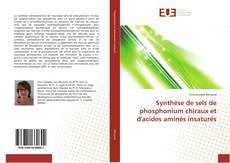 Portada del libro de Synthèse de sels de phosphonium chiraux et d'acides aminés insaturés