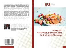 Bookcover of L'exception d'inconstitutionnalité dans le droit positif béninois