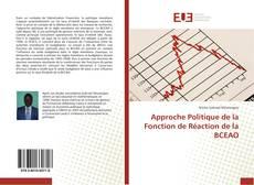 Bookcover of Approche Politique de la Fonction de Réaction de la BCEAO