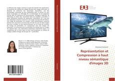 Portada del libro de Représentation et Compression à haut niveau sémantique d'images 3D