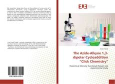 """Bookcover of The Azide-Alkyne 1,3-dipolar Cycloaddition """"Click Chemistry"""""""