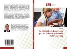 Copertina di La réalisation des devoirs par les enfants québécois de la 6e année