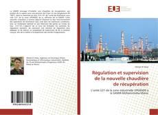 Borítókép a  Régulation et supervision de la nouvelle chaudière de récupération - hoz
