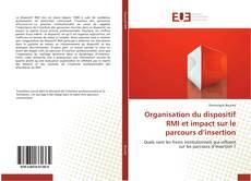 Bookcover of Organisation du dispositif RMI et impact sur le parcours d'insertion