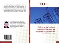 Traitement d'huile de régulation Fyrquel par résine échangeuse d'ion kitap kapağı