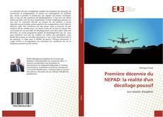 Bookcover of Première décennie du NEPAD: la réalité d'un décollage poussif