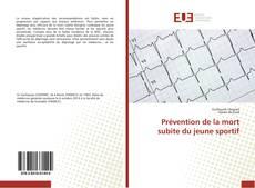 Bookcover of Prévention de la mort subite du jeune sportif