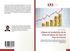 Bookcover of Enjeux et modalités de la mise en place du Say on Pay en France