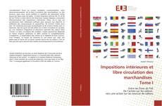 Capa do livro de lmpositions intérieures et libre circulation des marchandises Tome I