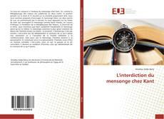 Bookcover of L'interdiction du mensonge chez Kant