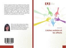 Bookcover of L'échec scolaire et les affects