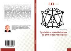 Bookcover of Synthèse et caractérisation de britholites strontiques