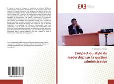 Bookcover of L'impact du style du leadership sur la gestion administrative