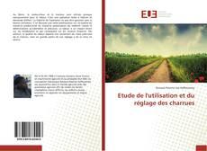 Etude de l'utilisation et du réglage des charrues kitap kapağı