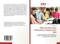 Обложка Effets de Pairs dans l'Education, le Sport et les Arts