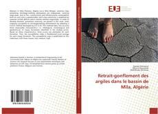 Capa do livro de Retrait-gonflement des argiles dans le bassin de Mila, Algérie