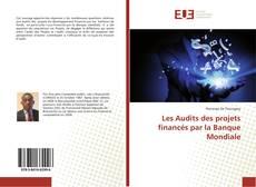 Buchcover von Les Audits des projets financés par la Banque Mondiale