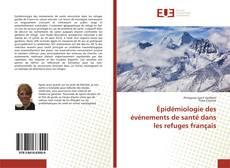 Capa do livro de Épidémiologie des événements de santé dans les refuges français