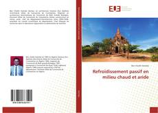 Bookcover of Refroidissement passif en milieu chaud et aride