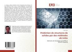 Prédiction de structures de solides par des méthodes ab initio kitap kapağı