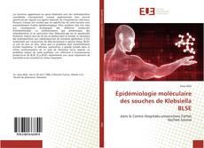 Capa do livro de Épidémiologie moléculaire des souches de Klebsiella BLSE