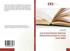 Bookcover of Les transmissions dans les télécommunications à très haut débit