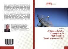 """Couverture de Antennes Patchs, Conception et Optimisation """"Applications sans Fil"""""""