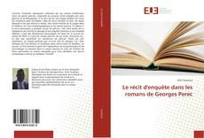 Le récit d'enquête dans les romans de Georges Perec的封面