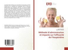 Bookcover of Méthode d'administration et impacte sur l'efficacité de l'hespéridine