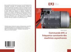 Borítókép a  Commande DTC à fréquence constante des machines asynchrones - hoz