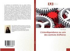 L'interdépendance au sein des contrats d'affaires kitap kapağı