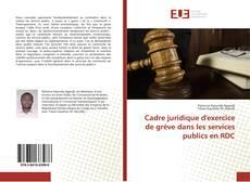 Bookcover of Cadre juridique d'exercice de grève dans les services publics en RDC