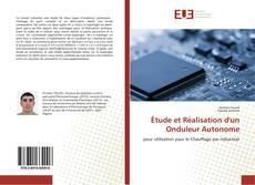 Étude et Réalisation d'un Onduleur Autonome的封面