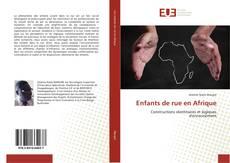 Couverture de Enfants de rue en Afrique
