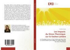 Bookcover of Les Impacts du Stress Thermique sur la Vaches Laitière