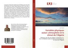 Variables physiques océan–atmosphère et le climat de l'Algérie的封面