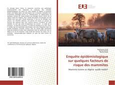 Couverture de Enquête épidémiologique sur quelques facteurs de risque des mammites