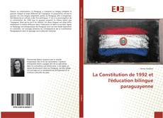 Bookcover of La Constitution de 1992 et l'éducation bilingue paraguayenne